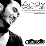 WOLDMAN, Andy - Forget To Remember (The remixes) (Front Cover)