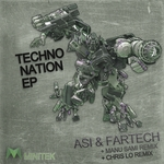 ASI & FARTECH - Techno Nation EP (Front Cover)