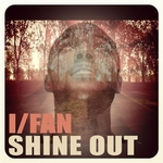 I/FAN - Shine Out (Front Cover)