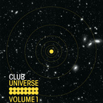 VARIOUS - Club Universe Vol 1 (Front Cover)