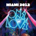 Onelove Miami 2012 Sampler