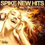 VARIOUS - Spike New Hits Unmixed 1.0 (Front Cover)