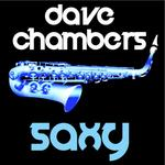 CHAMBERS, Dave - Saxy (Front Cover)