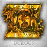 DUJEOUS - Day In Day Out (Front Cover)