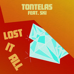 TONTELAS feat SKI - Lost It All (Front Cover)