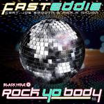FAST EDDIE feat JOE SMOOTH/MAX A MILLION - Rock Yo Body (Front Cover)