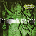 VARIOUS - The Hypnotic Goa Zone (Front Cover)