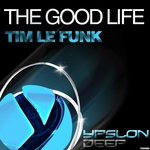 LE FUNK, Tim - The Good Life (Front Cover)