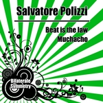 POLIZZI, Salvatore - Beat Is The Law (Front Cover)
