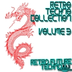 VARIOUS - Retro Techno Collection Volume 3 (Front Cover)