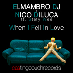 ELMAMBRO DJ/NICO DILUCA feat Stefy Wee - When I Fell In Love (Front Cover)