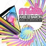 Axel Le Baron EP