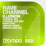 RAVE CHANNEL - Illusion (Front Cover)