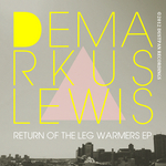 LEWIS, Demarkus - Return Of The Leg Warmers EP (Front Cover)