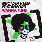 VAN KLEEF, Eric feat STANFORD - Wanna Funk (Front Cover)