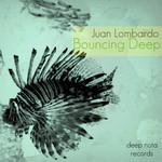 LOMBARDO, Juan - Bouncing Deep (Front Cover)