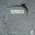 ROBERTO - First Principles (Front Cover)