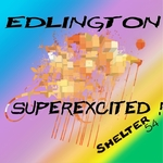 EDLINGTON - Superexcited! (Front Cover)