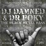 The Black Metal BaSS