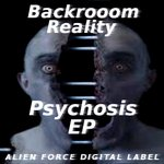 BACKROOM REALITY - Psychosis EP (Front Cover)