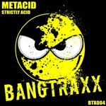 METACID - Strictly Acid (Front Cover)