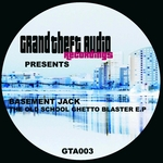 BASEMENT JACK - The Ghetto Blaster EP (Front Cover)
