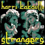 KAKOULLI, Harri - Strangers (Front Cover)