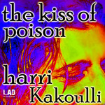 KAKOULLI, Harri - The Kiss Of Poison (Front Cover)
