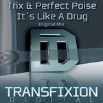 TRIX/PERFECT POISE - It's Like A Drug (Front Cover)