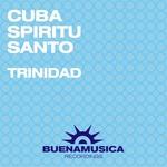 CUBA SPIRITU SANTO - Trinidad (Back Cover)