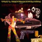 TONY L/THE FUNK REVELATION - Superfunkycalifragisexy (Front Cover)