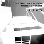ATRIDEEP, Dmitry - Underground (Front Cover)