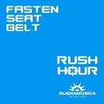 FASTEN SEAT BELT - Rush Hour (Back Cover)