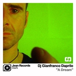 DJ GIANFRANCO DAPRILE - A Dream (Front Cover)