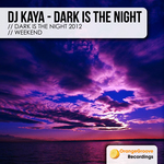 DJ KAYA - Dark Is The Night (Front Cover)