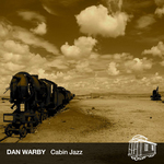 WARBY, Dan - Cabin Jazz EP (Front Cover)