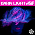 MARTIN, Mekki - Dark Light (Front Cover)