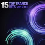 15 Top Trance Hits 2012-03