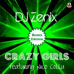 Crazy Girls - Remix Edition