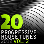 VARIOUS - 20 Progressive House Tunes 2012 Vol 2 (Front Cover)