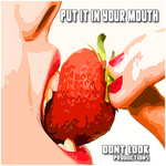 VARIOUS - Put It In Your Mouth (Front Cover)