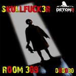 SKULLFUCK3R - Room 309 (Front Cover)