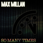 MILAN, Max feat ERYA - So Many Times (Front Cover)