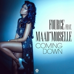 FOURCE feat MAAD MOISELLE - Coming Down (Front Cover)