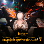 VARIOUS - Into Spanish Underground 7 (Front Cover)