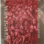 AGHAST VIEW - Nitrovisceral (Bonus Tracks Version) (Front Cover)
