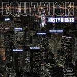 EQUAXION - Nasty Nights (Front Cover)