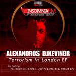 DJKEVINGR, Alexandros - Terrorism In London (Front Cover)