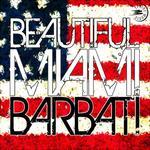 BARBATI - Beautiful Miami (Front Cover)