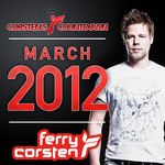 VARIOUS - Ferry Corsten Presents Corsten's Countdown March 2012 (Front Cover)
